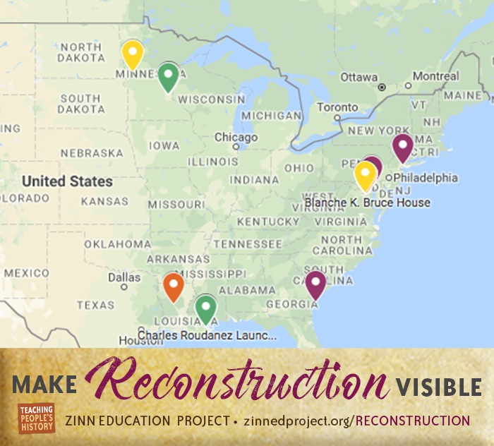 Make Reconstruction Visible | Zinn Education Project