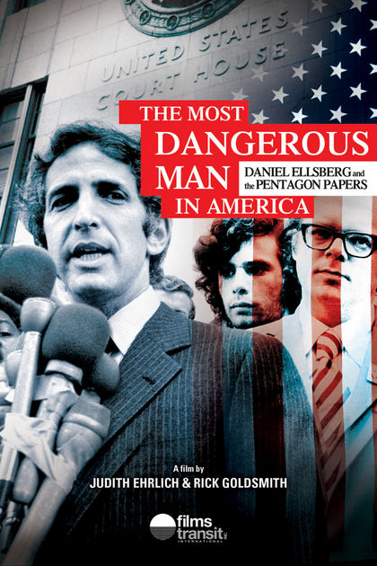 Most Dangerous Man in American (Film) | Zinn Education Project