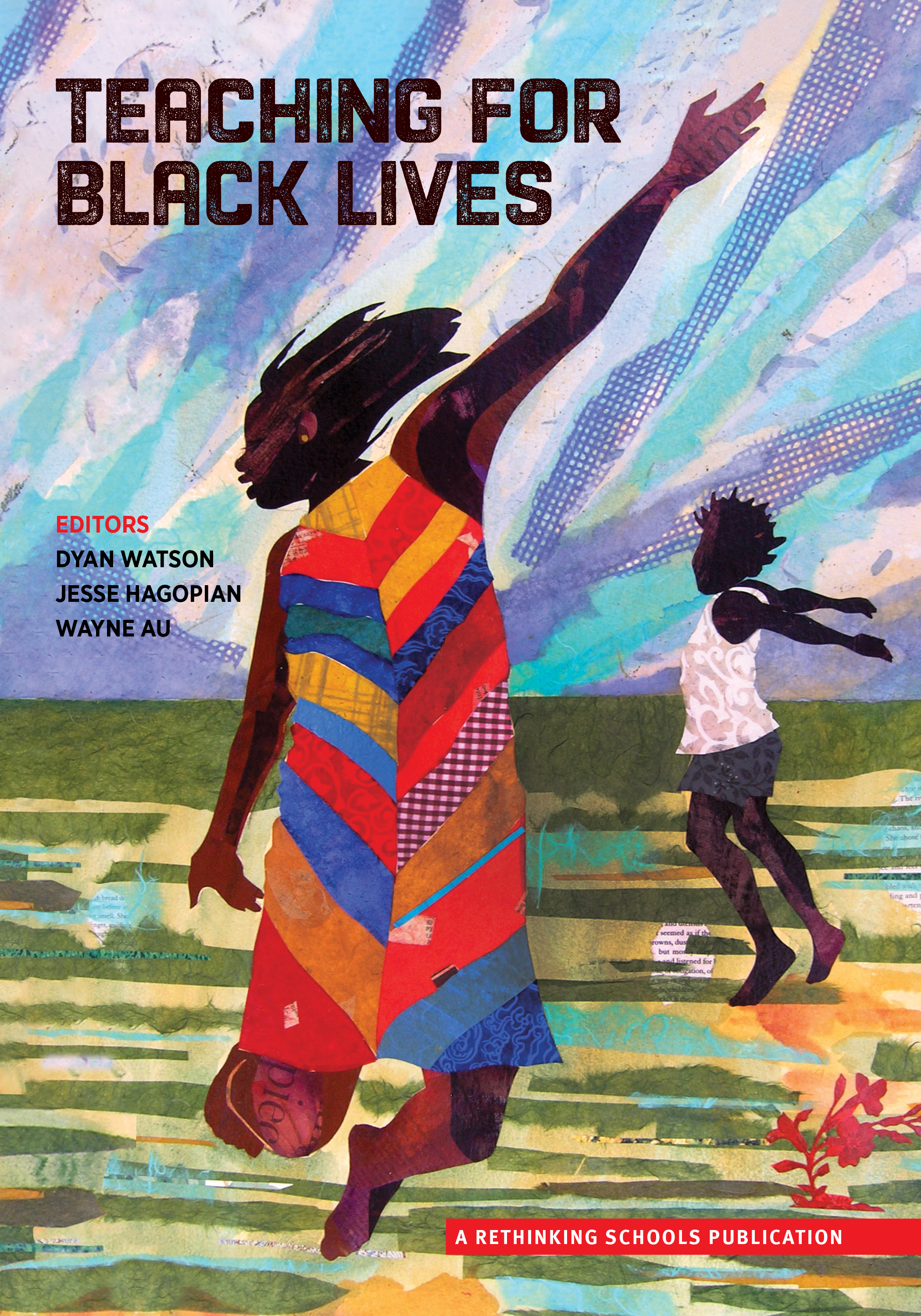 Teaching for Black Lives (Book) Zinn Education Project