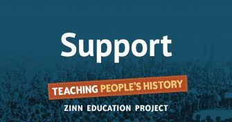 Support | Zinn Education Project