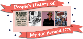 People's History of Fourth of July | Zinn Education Project