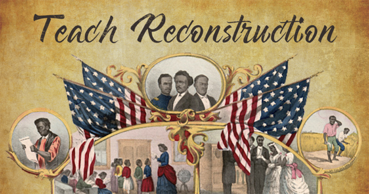 Teach Reconstruction Facebook Share Image | Zinn Education Project