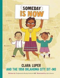 Clara Luper book: Someday is NOW