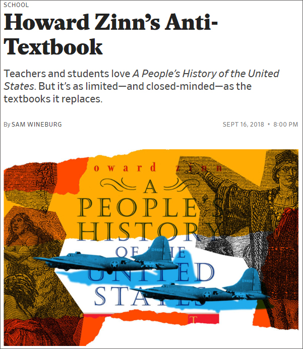 What Sam Wineburg Gets Wrong About Teaching Howard Zinns A Peoples