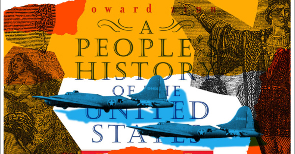A People's History of the United States - From Slate | Zinn Education Project