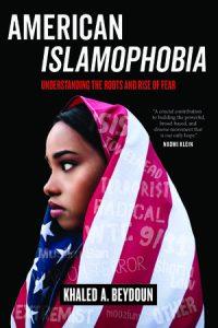 American Islamophobia (Book) | Zinn Education Project