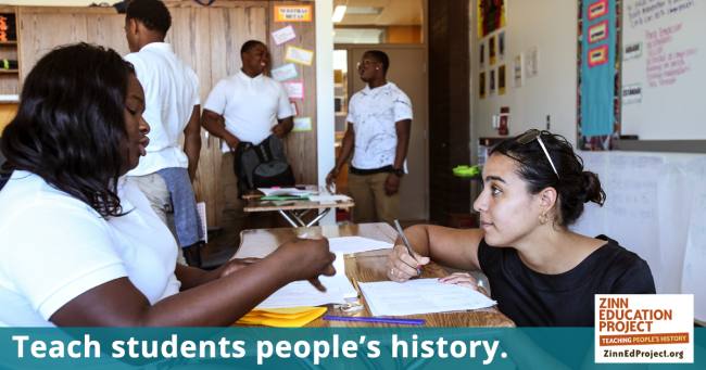 Teach students people's history | Zinn Education Project