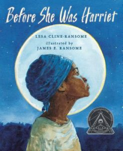 Before She was Harriet (Book)   Zinn Education Project