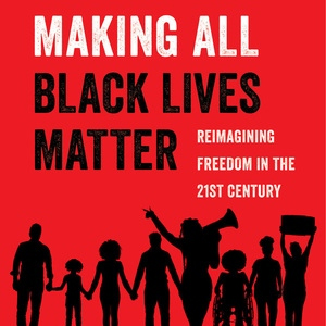 Making All Black Lives Matter - Square | Zinn Education Project