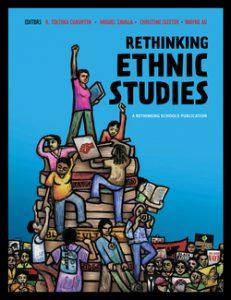 Rethinking Ethnic Studies (Book) | Zinn Education Project