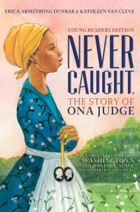 Never Caught: The Story of Ona Judge (Book cover) | Zinn Education Project