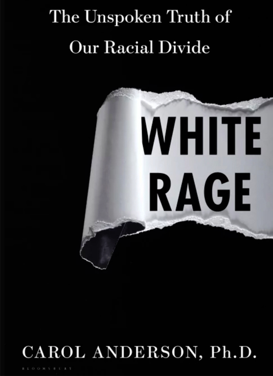 White Rage Book Cover | Zinn Education Project