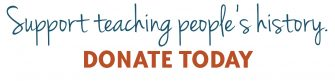 Support teaching people's history (Donate) | Zinn Education Project