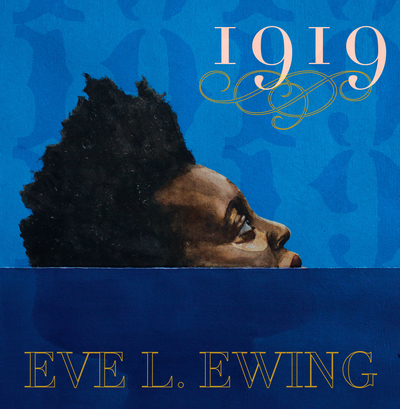 1919 by Eve Ewing book cover
