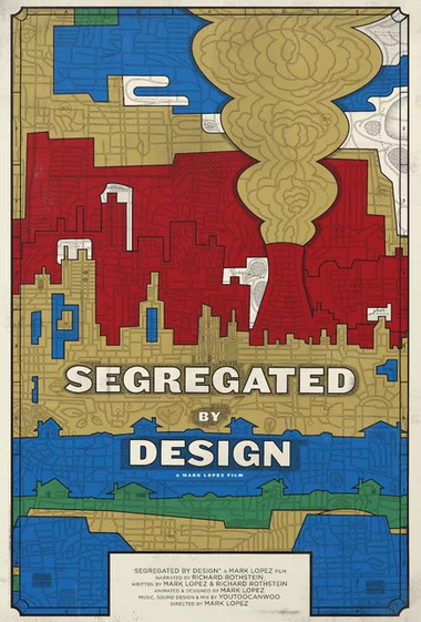 Segregated By Design (Film)