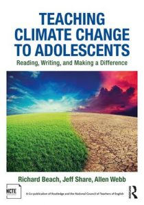 Teaching Climate Change to Adolescents: Reading, Writing, and Making a Difference