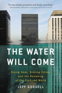 The Water Will Come by Jeff Goodell Book cover