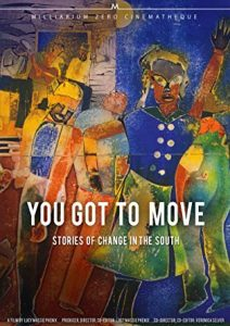 You got to move (cover art) | Zinn Education Project