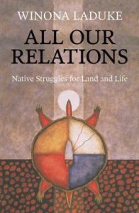 All Our Relations: Native Struggles for Land and Life book cover