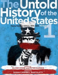 The Untold History of the United States, Volume 1: Young Readers Edition, 1898-1945', adapted by Susan Campbell Bartoletti (2015)