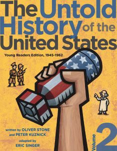 The Untold History of the United States: Young Readers Edition, 1945-1962