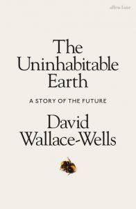 The Uninhabitable Earth (Book) | Zinn Education Project