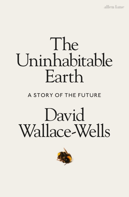 The Uninhabitable Earth (Book) | Zinn Education Project