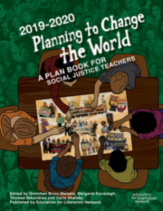 Planning to Change the World 2019 - 2020 (Book)   Zinn Education Project
