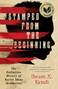 Stamped from the Beginning The Definitive History of Racist Ideas in America book cover