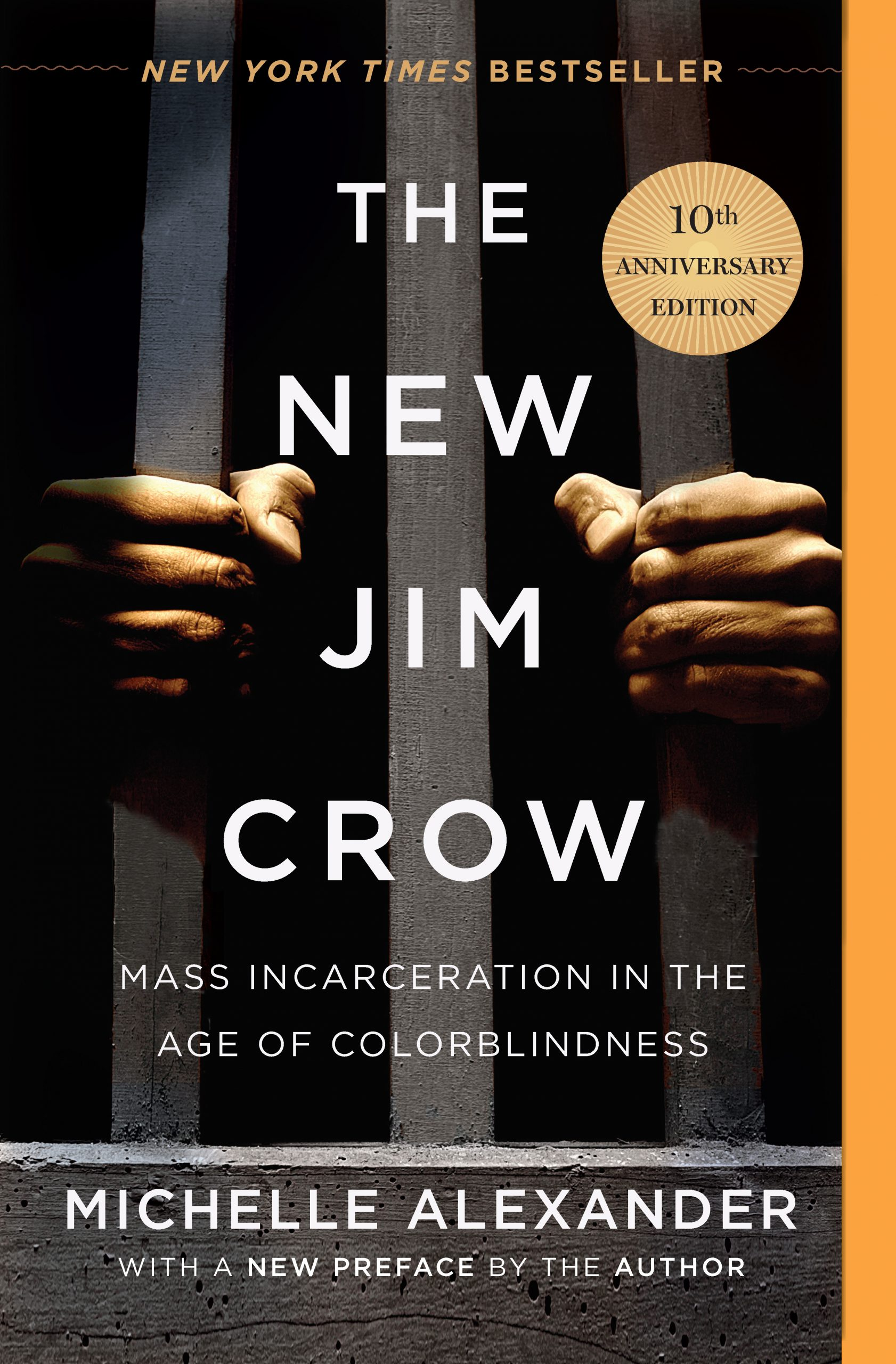 The New Jim Crow by Michelle Alexander, 10th anniversary edition